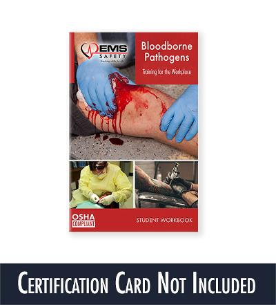 Bloodborne Pathogens Student Workbook (Certification Card Not Included)