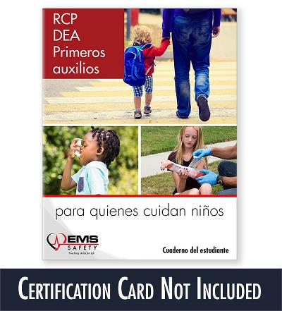 CPR, AED & First Aid for Childcare Providers Spanish Student Workbook (Certification Card Not Included)